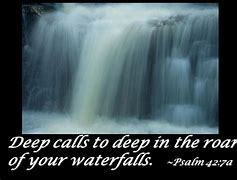 Image result for deep calls to deep