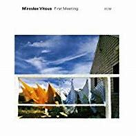 Image result for Miroslaw Vitous First Meeting