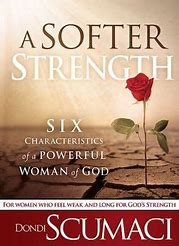 Image result for a softer strength book study
