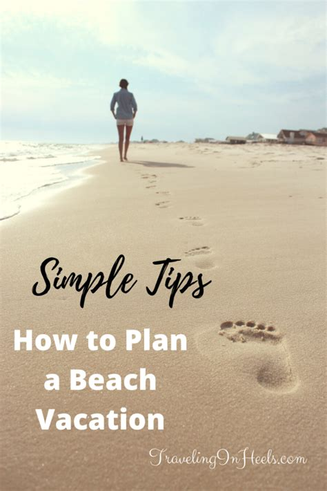HOW TO PLAN A BEACH VACATION TRAVELING IN HEELS