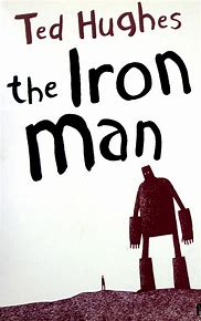 Image result for the iron man by ted hughes
