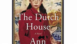 Image result for 1) The Dutch House by Ann Patchett, narrated by Tom Hanks