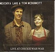 Image result for Meschiya lake and tom mcdermott liave at chickie wah wah