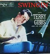 Image result for terry Gibbs orchestra swings