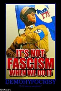 Image result for Fascist Democrats