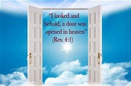 Image result for door standing open in heaven