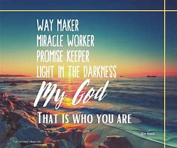 Image result for pics of way maker miracle worker promise keeper light
