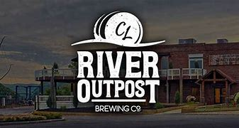 Image result for river outpost brewing