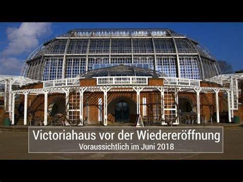 victoriahaus botanischer garten berlin youtube
