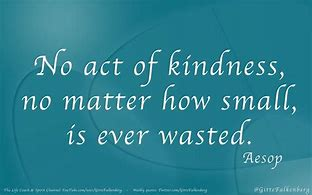 Image result for quotes about random acts of kindness