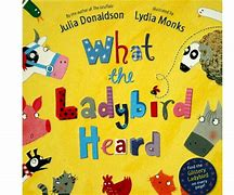Image result for what the ladybird heard