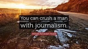 Image result for William Randolph Hearst quotes
