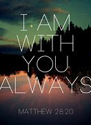 Image result for free pictures of I am with you always