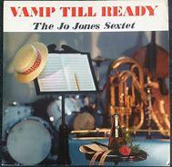 Image result for Jo Jones vamp til ready