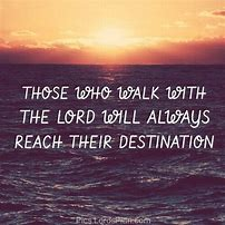 Image result for Walking with Jesus Quotes
