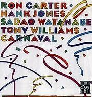 Image result for ron carter tony williams hank jones carnival galaxy