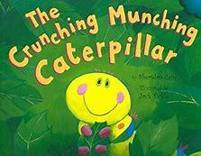 Image result for crunching munching caterpillar