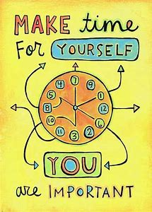 make time for yourself, source- images.bing.com