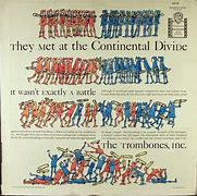 Image result for Trombones Inc. Continental Divide