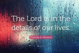 Image result for god is in the detail of our lives