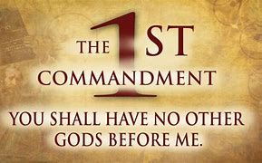 Image result for free pics first commandment