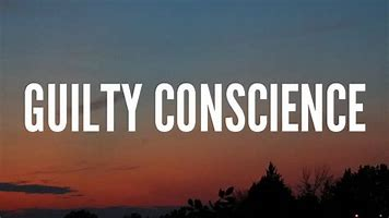 Image result for guilty conscience