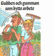 Bildresultat för sagan om gubben och gumman som bytte arbete