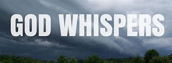 Image result for free pictures of WHISPERS FROM GOD