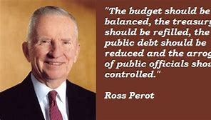 Image result for h. ross perot quotes