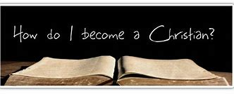 Image result for how to become a christian