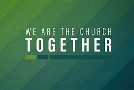 Image result for being the church together pics