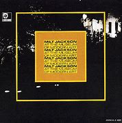 Image result for Milt Jackson live at the museum of modern art