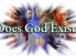 Image result for does God exist?
