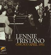 Image result for Lennie Tristano Chicago April 1951