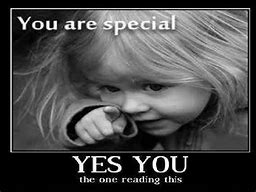 Image result for You are special