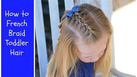 how to french braid toddler hair youtube