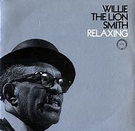 Image result for relaxin with willie the lion smith