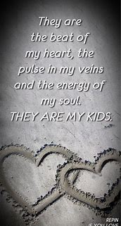 Image result for i love my kids quotes
