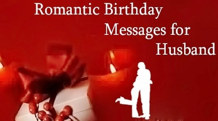 Best Romantic Birthday Wishes For Husband