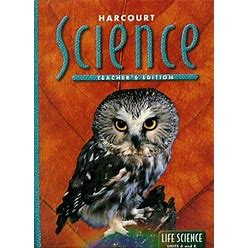 Harcourt Science, Grade 6: Life Science- Life Science, By Frank
