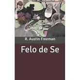 Felo De Se (Paperback)