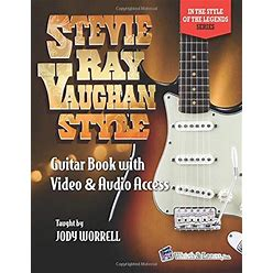Stevie Ray Vaughan Style Guitar Book - Video & Audio Access (In The Style Of The Legends)