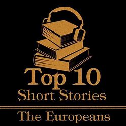 The Top Ten Short Stories - European - Audiobook, By Collected Authors