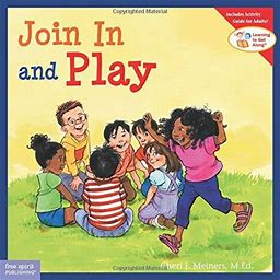 Join In And Play (Learning To Get Along®)