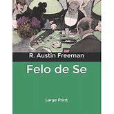 Felo De Se: Large Print (Paperback)