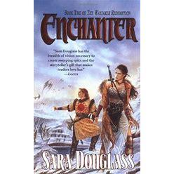 Enchanter By Sara Douglass