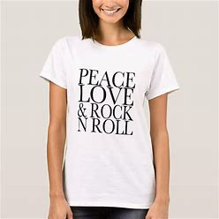 Peace Love And Rock 'N Roll T-Shirt