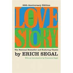 Love Story [50Th Anniversary Edition] By Erich Segal