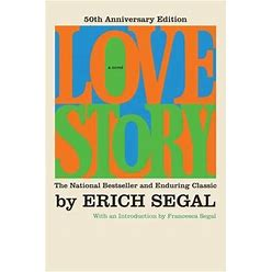 Love Story [50Th Anniversary Edition] By Erich Segal (Paperback)