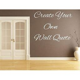 Custom Wall Decal Quote - Personalized Wall Decal - Create Your Own Wall Words Home Decor - Wall Words - Vinyl Wall Lettering